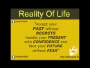 Accept your past without regrets handle your present with confidence and face your future without fear