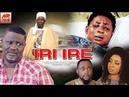 Iri Ire - Yoruba Movies 2018 New Release|Latest Yoruba Movies 2018|New Yoruba Movies