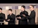 Vokalna grupa Constantine Hvalite Imja Gospodnje srpski napev u harmonizaciji M