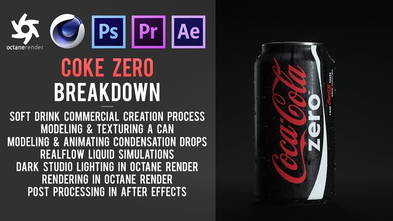 Cinema 4D Tutorial - Coke Zero Soft Drink Commercial in Octane Render and After Effects