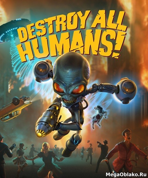 Destroy All Humans! (2020/RUS/ENG/MULTi12/RePack by xatab)