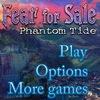 Fear For Sale 4: Phantom Tide Game