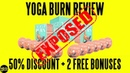 Yoga Burn Review (2018) ⚠️WARNING⚠️ Don't Buy Yoga Burn System Before You Watch This!