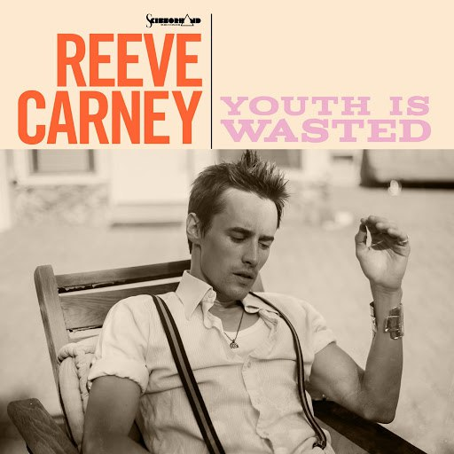 Reeve Carney альбом Youth Is Wasted