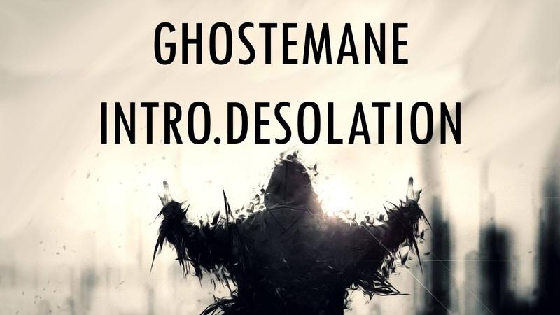 GHOSTEMANE - INTRO.DESOLATION   「ПЕРЕВОД」「RUS SUB」