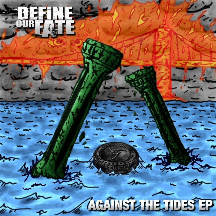 Define Our Fate - Against the Tides [EP] (2012)