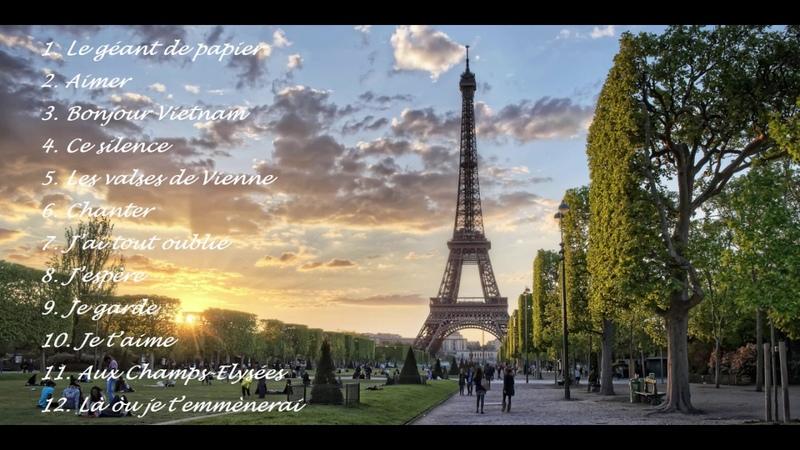 Tuyển tập nhạc Pháp hay nhất (Meilleures Chansons Françaises)(P1)