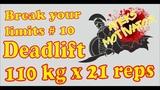 Break your limits ! № 10. Deadlift 110 kg x 21 reps (11.01.2019Ateks Motivator)