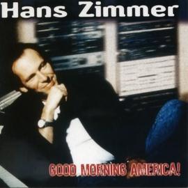 Hans Zimmer альбом Good Morning America