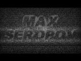 Max Seropov  ~ Ну  вот и Ты, - ко мне спиной.
