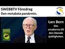 Lars Bern presenterar sin bok Den metabola pandemin.