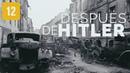 Después de Hitler, documental en Español. NO RECOMENDADO A MENORES DE 12 AÑOS.