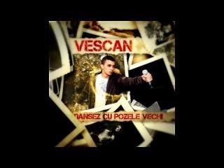 Vescan - Liber Sa Aleg (feat. Fely) (2008)