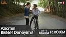 Azra'nın bisiklet deneyimi Elimi Bırakma 13 Bölüm