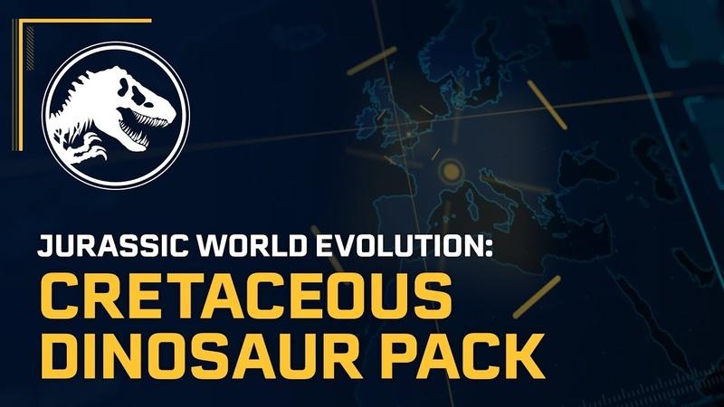 Jurassic World Evolution: Cretaceous Dinosaur Pack Out Now