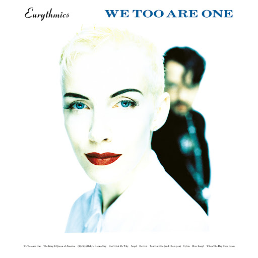 Eurythmics альбом We Too Are One (Remastered)