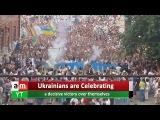 Ukraine Crisis | Ukrainians are Celebrating