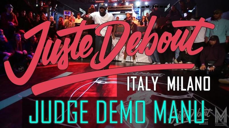 Juste Debout ITALY MILANO 2019 JUDGE DEMO MANU Locking JusteDeboutItaly JusteDebout @mmpp dance