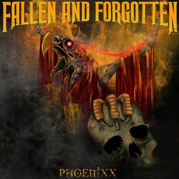 Fallen And Forgotten - Phoenixx (2015)
