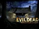 Evil Dead Regeneration экстра перевод озвучка