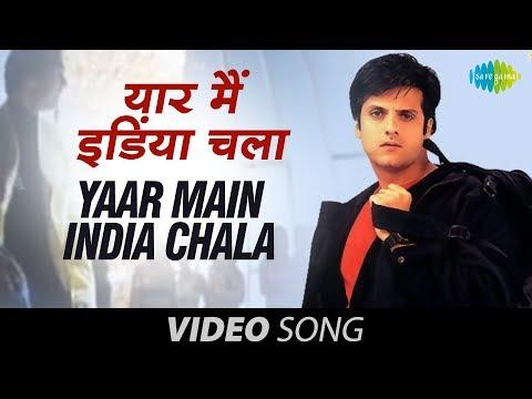 Yaar Main India Chala Full Song Fardeen Khan Amrita Arora Sonu Nigam