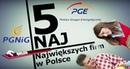 5 Naj : Największe firmy w Polsce