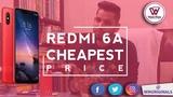 Xiaomi Redmi 6A Unboxing Cheapest Price in India - Desh Ka Naya Smartphone
