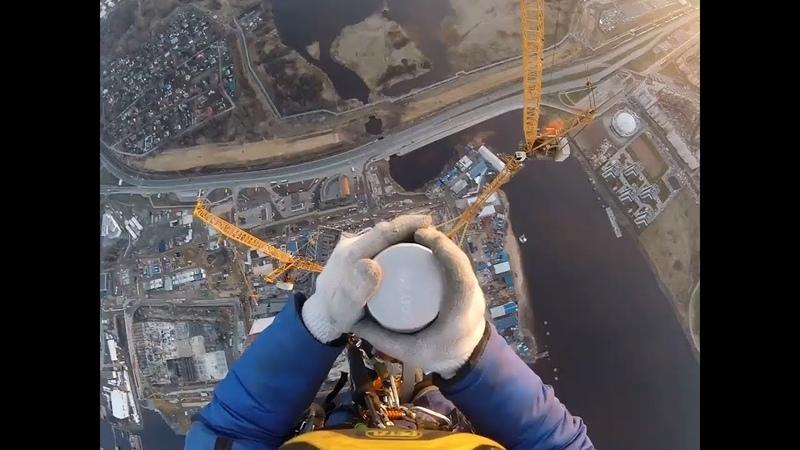 462m Lakhta Center Top Монтажники на шпиле Лахта Центра