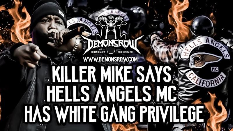 DemonsRowTV-Killer Mike Says Hells Angels Motorcycle Club (has White Gang Privilege)