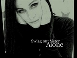 Swing Out Sister - Alone