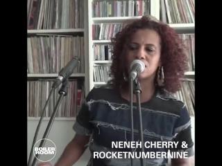Boiler Room London - Neneh Cherry & RocketNumberNine