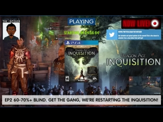 EP2 - Get the gang, we're restarting the inquisition! [60-70%+ Blind] [No Tips, backsteaty or spoileys unless requested, thks mu
