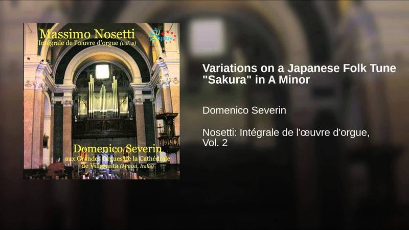 Massimo Nosetti - Variations on a Japanese Folk Tune Sakura in A Minor