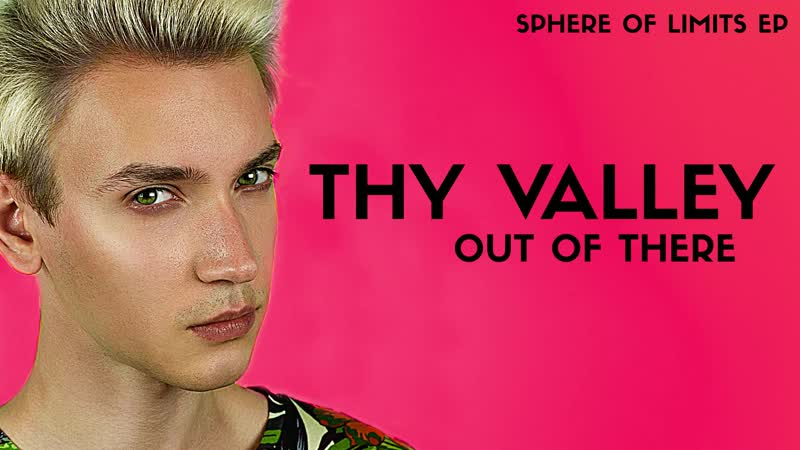 Thy Valley - Out of There PREVIEW (Sphere of Limits EP)