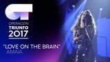 LOVE ON THE BRAIN - Amaia OT 2017 Gala 11