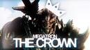 The Crown Megatron