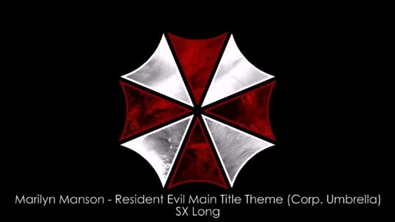 Marilyn Manson - Resident Evil Main Title Theme (Corp. Umbrella) (SX Long).mp4