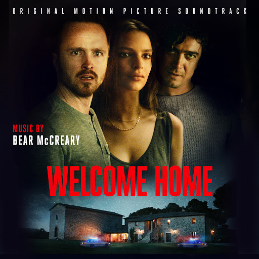 Bear McCreary альбом Welcome Home (Original Motion Picture Soundtrack)