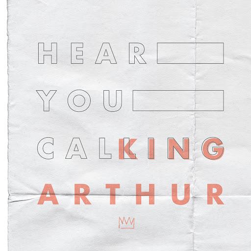 King Arthur альбом Hear You Calling