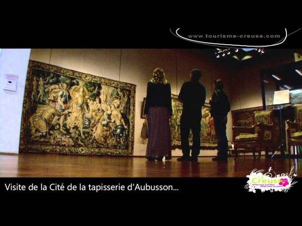 Aubusson et la Cité Internationale de la Tapisserie Creuse