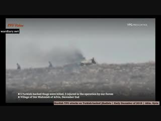 Kurdish YPG attacks on Turkish backed jihadists in north Syria