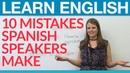 Aprende inglés 10 common Spanish speaker mistakes