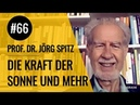 Wie Sonnenlicht dein Hirn verändert Flowgrade Show Episode 66 mit Prof Dr Jörg Spitz