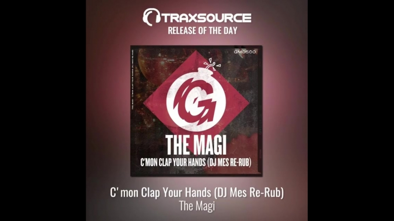 Cmon Clap Your Hands dj mes Re-Rub of The Magis release