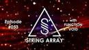 String Array 053 with Function Void progressive and trance mix 2019