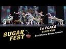 Super Kids 🍒 1st PLACE - Best Dance Show Juniors 🍒 SUGAR FEST Dance Championship