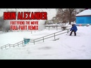 Brin Alexander FF the Movie Full Part Remix