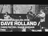 Dave HollandChris PotterZakir Hussain Trio - Heineken Jazzaldia 2018