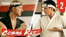 Cobra Kai Ep 2 - Strike First - The Karate Kid Saga Continues