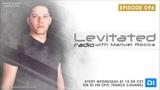 Manuel Rocca - Levitated Radio 096 (08.08.2018)